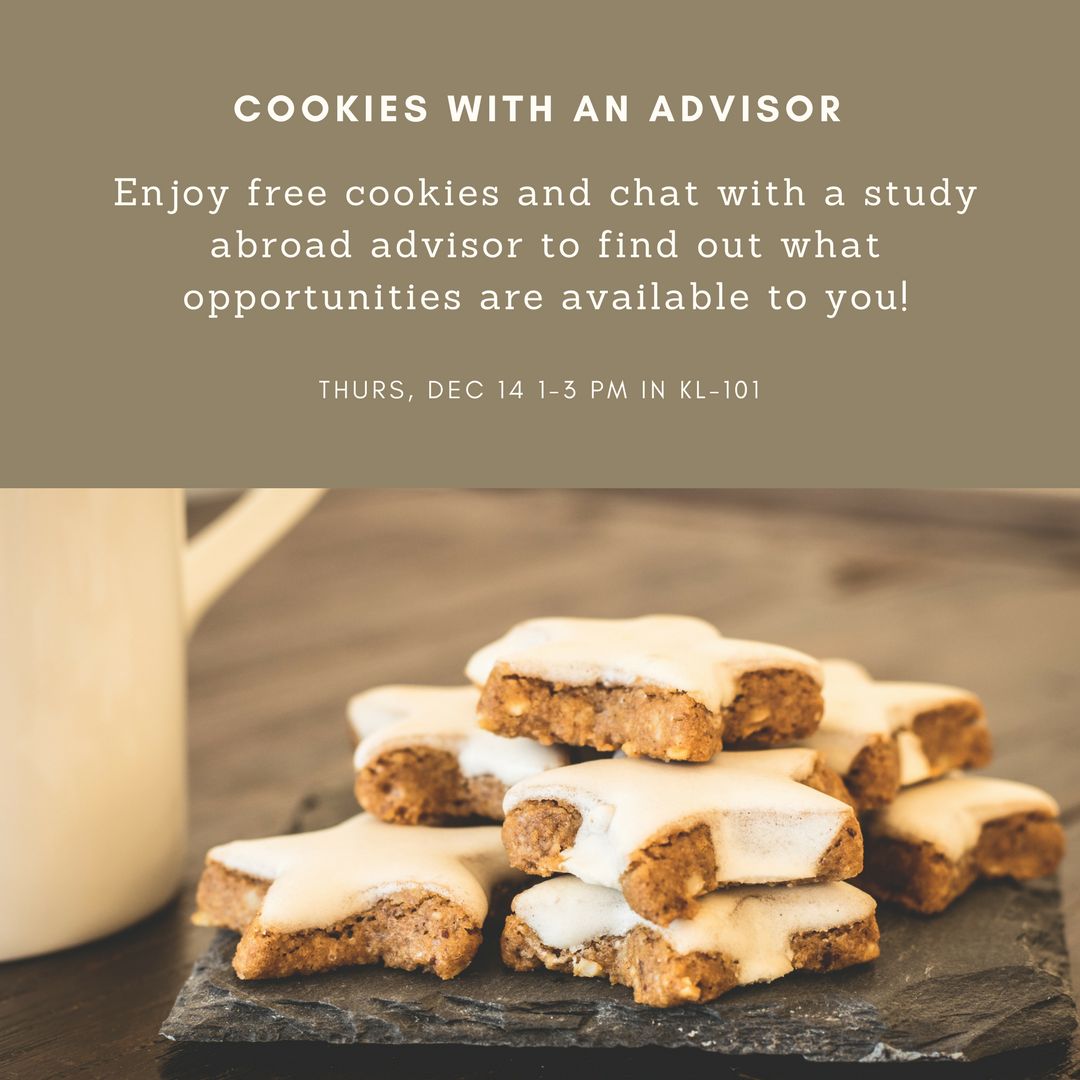 Cookies with an advisor: Free cookies & chat with a study abroad advisor